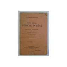 CUM TREBUIE SA SE PREDEA RUGACIUNEA DOMNEASCA IN SCOLILE PRIMARE de GRIGORE PATRICIU , MATEIU M. DOBROVICIU , 1896