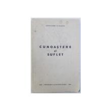 CUNOASTERE SI SUFLET de ALEXANDRU CLAUDIAN , 1940