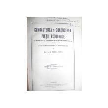 CUNOASTEREA SI CONDUCEREA PIETII ECONOMICE - STUDIU ISTORICO -STATISTIC   I.N. ANGELESCU   - BUC. 1915