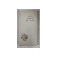 CURENT CONTINUU - versuri de VIRGIL GHEORGHIU , coperta si ilustratiile de MARCELA CORDESCU , 1968 , CONTINE DEDICATIA AUTORULUI *