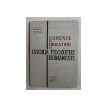 CURENTE SI ORIENTARI IN ISTORIA FILOZOFIEI ROMANESTI , 1967