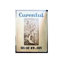 CURENTUL IN AL XV LEA AN ,tiparita in 1942