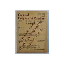 CURIERUL COOPERATIEI ROMANE  - REVISTA DE STUDII SI INDRUMARE , ANUL XXXVI , NR. 7  , IULIE 1945