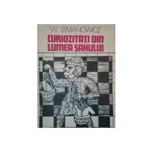 CURIOZITATI DIN LUMEA SAHULUI de W. LITMANOWICZ