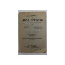 CURS COMPLET DE LIMBA GERMANA PENTRU CURSUL SUPERIOR AL SCOALEOR SECUNDARE DE BAIETI SI FETE de G. COMAN si CONST. G. IONESCU , VOL. IV  CLASA VIII -A SECUNDARA , 1926 - 1927