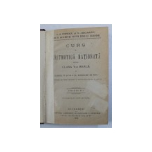 CURS DE ARITMETICA RATIONATA PENTRU CLASA V -A REALA  de C.S. POPESCU si N . ABRAMESCU , 1916