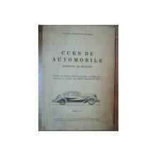 CURS DE AUTOMOBILE . TEORETIC SI PRACTIC de CONSTANTIN MIHAILESCU , 1942