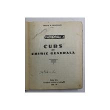 CURS DE CHIMIE GENERALA de COSTIN D. NENITESCU , 1934 - 1935 , PREZINTA SUBLINIERI CU CREION COLORAT *