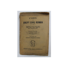 CURS DE DREPT CIVIL ROMAN, VOL.VII, GEORGE PLASTARA