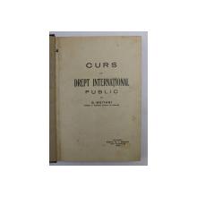 CURS DE DREPT INTERNATIONAL PUBLIC de  G. MEITANI, BUC. 1930