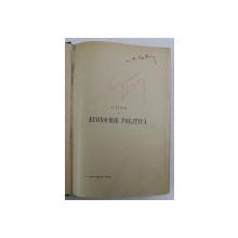 CURS DE ECONOMIE POLITICA , VOLUMELE I - II , EDITIA A OPTA de CHARLES GIDE , 1925