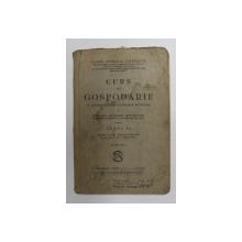 CURS DE GOSPODARIE  A SCOALELOR SECUNDARE , PROFESIONALE , NORMALE , COMERCIALE SI MENAJ DE FETE  PENTRU CLASA A II -A de MARIA GENERAL DOBRESCU , 1935