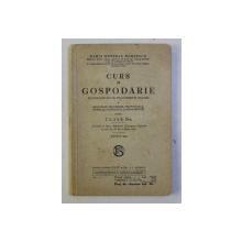 CURS DE GOSPODARIE PENTRU CLASA II -A de MARIA GENERAL DOBRESCU , 1937