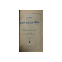 CURS DE ISTORIA DREPTULUI ROMAN  de  ION PERETZ, VOL. I: ORIGINILE DREPTULUI ROMAN, EDITIA A II-A REVAZUTA 1926