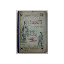 CURS DE LIMBA GERMANA PENTRU CLASA A III - A SECUNDARA de COMAN si CANDREA , 1914