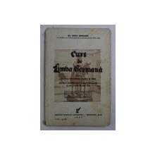 CURS DE LIMBA GERMANA PENTRU CLASA A VII - A SECUNDARA ( BAIETI SI FETE ) de VIRGIL TEMPEANU , 1942