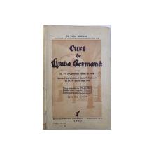 CURS DE LIMBA GERMANA PENTRU CLASA V-A SECUNDARA (  BAIETI SI FETE ) de VIRGIL TEMEPEANU, 1942