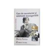 CURS DE SECRETARIAT SI ASISTENTA MANAGERIALA de MARIA PARIZA , 2008