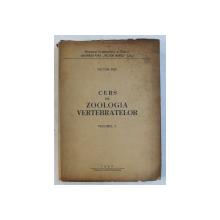 CURS DE ZOOLOGIA VERTEBRATELOR , VOLUMUL I de VICTOR POP , 1967