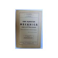 CURS ELEMENTAR DE MECANICA PENTRU CLASA A VIII , SECTIA STIINTIFICA , 1946