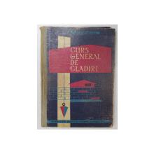 CURS GENERAL DE CLADIRI de ROMULUS CONSTANTINESCU , 1962