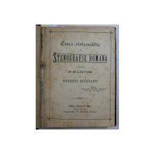 CURS SISTEMATIC DE STENOGRAFIE ROMANA de EUGENIU SUCEVANU / LUCRUL DE MANA / DISPOSITION ANATOMIQUE DES ORGANES DE SUCCION par N . LEON / CALAUZA ZOOLOGULUI de N . LEON , COLEGAT DE PATRU CARTI , 1882 - 1891 , DEDICATIE*