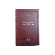 CURTEA MARTIALA / INCHISOAREA OGPU de SVEN HASSEL , EDITIE DE LUX , 2008