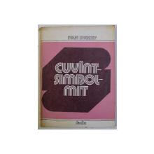 CUVANT - SIMBOL - MIT de IVAN EVSEEV , 1983 , DEDICATIE* , prezinta sublinieri