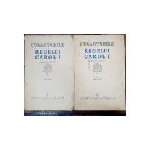 CUVANTARILE REGELUI CAROL I ,  1866  - 1914 , VOLUMELE I - II , editie ingrijita de CONSTANTIN C. GIURESCU , 1939