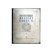 Cuvantarile Regelui Carol II catre Academia romana 1930-1940