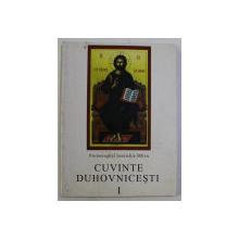 CUVINTE DUHOVNICESTI VOL. I ED. a II  -a de IOANICHIE BALAN , 1992