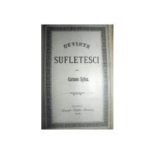 CUVINTE SUFLETESTI - CARMEN SYLVA -BUC. 1888