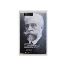 CUVINTELE UNUI  MARE ROMAN  - FRAGMENTE DIN DISCURSURI 1914 - 1927 de ION I.C. BRATIANU , 2019