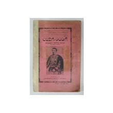CUZA - VODA  - ISTORISIRI PENTRU POPOR de L. MREJERIU , S.T. KIRILEANU , GH. POPESCU  - VANATORI , 1909 , INTERIOR IN STARE BUNA , COPERTE CU PETE SI HALOURI DE APA * , COTOR INTARIT CU BANDA ADEZIVA *