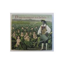 D ' OU VIENNENT LES BEBES ? par CONCE CODINA et LAURA JAFFE , 2002