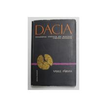 DACIA,CIVILIZATIILE STRAVECHI DIN REGIUNILE CARPATO-DANUBIENE-VASILE PARVAN,BUCURESTI 1958