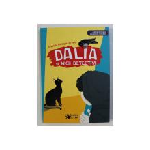 DALIA SI MICII DETECTIVI de ARABELLA MCINTYRE -  BROWN , ilustratii de ANDREEA CHELE , EDITIE BILINGVA ROMANA - ENGLEZA  , 2018