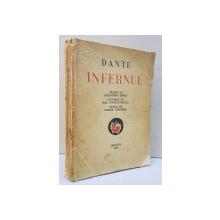 DANTE -  INFERNUL , tradus de ALEXANDRU MARCU , gravuri de MAC CONSTANTINESCU , 1932, DEDICATIA TRADUCATORULUI *