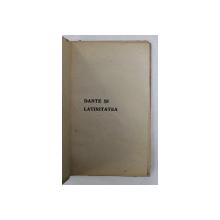 DANTE SI LATINITATEA de OVID DENSUSIANU , 1921