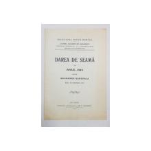 DAREA DE SEAMA PE ANUL 1915 CATRE ADUNAREA GENERALA DELA 30 IANUARIE 1916 - BUCURESTI, 1916