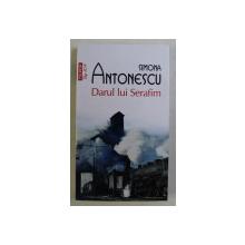DARUL LUI SERAFIM de SIMONA ANTONESCU , 2020