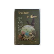 DAS LEBEN DES MEERES von CONRAD KELLER , 1895
