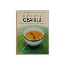 DATINA CEAIULUI , SUBLIMA ARTA ORIENTALA A BAUTULUI CEAIULUI , 2002