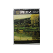 DAUBIGNY - LA VIE ET L'OEUVRE par MADELEINE FIDELL  - BEAUFORT et JANINE BAILLY  - HERZBERG , 1975
