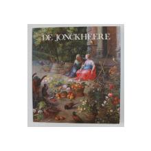 DE JONCKHEERE: TABLEAUX DE MAITRES FLAMANDS ET HOLLANDAIS DES XVI-EME ET XVII-EME SIECLES par VIRGINIE CHUIMER et al.