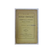 DE LA PART DES PEUPLES SEMITIQUES DANS L ' HISTOIRE DE LA CIVILISATION - DISCOURS D ' OUVERTURE par ERNEST RENAN , 1875