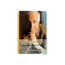 DE LA TIMISOARA LA VIENA de IOAN HOLENDER , 2002