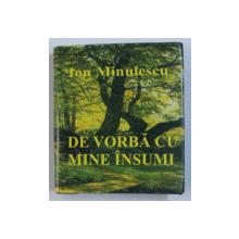 DE VORBA CU MINE INSUMI de ION MINULESCU , 2003 , CARTE LILIPUT *