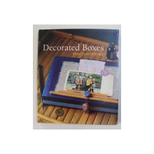 DECORATED BOXES by MARY LYNN MALONEY , 2008