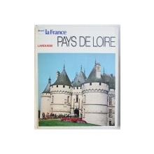 DECOUVRIR LA FRANCE : PAYS DE LOIRE par YVES BABONAUX , 1973